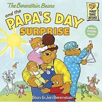 The Berenstain Bears and the Papa's Day Surprise by Stan Berenstain -