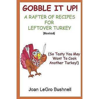 Gobble It Up by Bushnell & Joan Legro