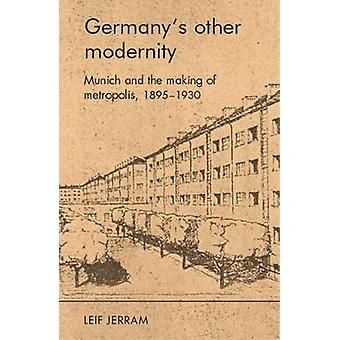 GermanyS Other Modernity by Leif Jerram