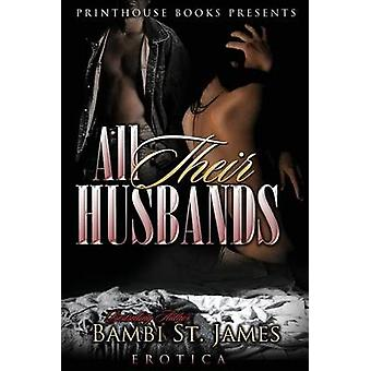 All Their Husbands by St. James & Bambi