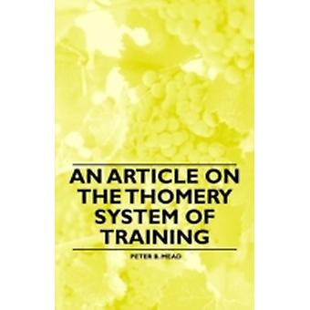 An Article on the Thomery System of Training by Mead & Peter B.