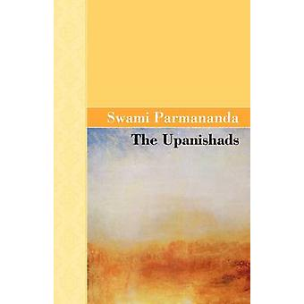 The Upanishads by Parmananda & Swami