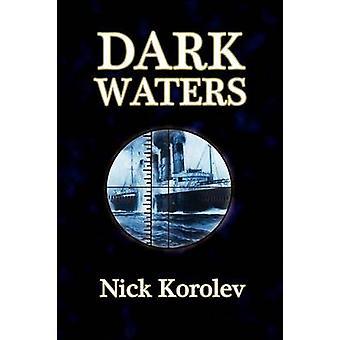 Dark Waters by Korolev & Nick