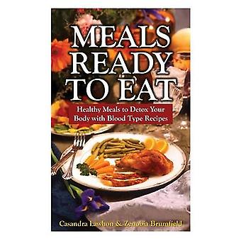 Meals Ready to Eat Healthy Meals to Detox Your Body with Blood Type Recipes by Lawhon & Casandra