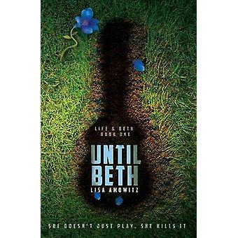 Until Beth by Amowitz & Lisa