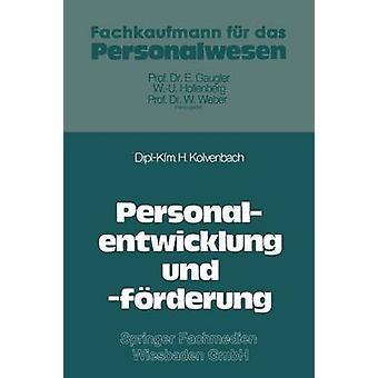 Personalentwicklung Und Forderung von Kolvenbach & Horst