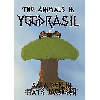 The Animals in Yggdrasil by Berlin & Saga