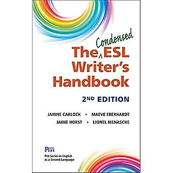 The Condensed ESL Writer's Handbook by Janine Carlock - 9780472037339
