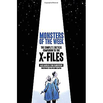Monsters of the Week - The Complete Critical Companion to The X-Files