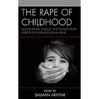 Voldtægt af barndommen - Udvikling - Klinisk - og sociokulturelle A
