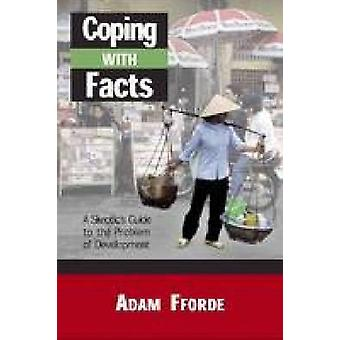 Coping with Facts - A Skeptic's Guide to the Problem of Development by