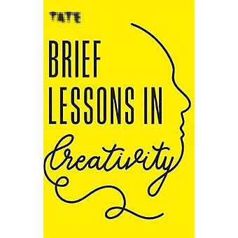 Tate - Brief Lessons in Creativity by Frances Ambler - 9781781576717 B