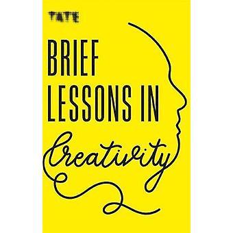 Tate - Korte lessen in creativiteit door Frances Ambler - 9781781576717 B