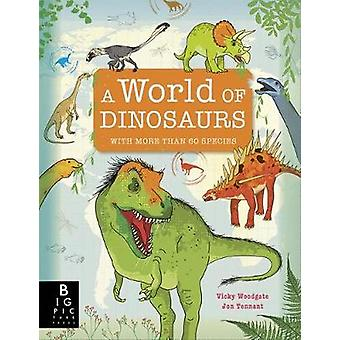 A World of Dinosaurs by Vicky Woodgate - 9781787415706 Book