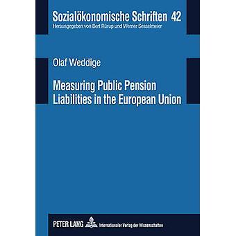 Measuring Public Pension Liabilities in the European Union (1st New e