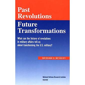 Past Revolutions - Future Transformations - What Can the History of Mi