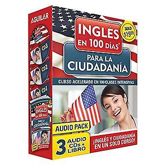 Ingles En 100 Dias Para La Ciudadania Audio Pk (Prepare for Citizenship with English in 100 Days for Citizenship Audio Pack)