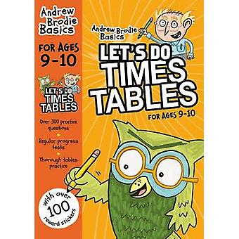 Lets do Times Tables 910 by Andrew Brodie