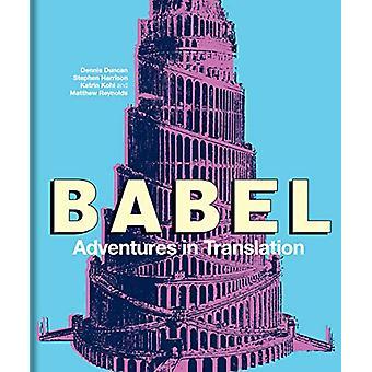 Babel - Adventures in Translation by Dennis Duncan - 9781851245093 Book