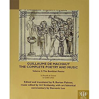 Guillaume de Machaut - The Complete Poetry and Music - Volume 2 - The
