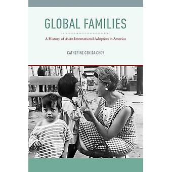 Global Families - A History of Asian International Adoption in America
