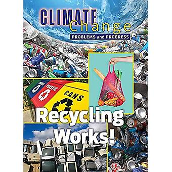 Recycling Works! by James Shoals - 9781422243589 Book