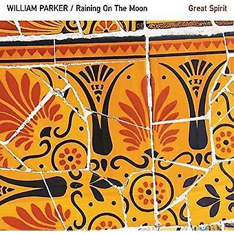 William Parker - Raining on the Moon / Great Spirit [CD] USA import