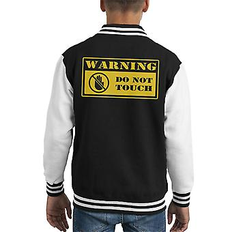 Warning Do Not Touch Kid's Varsity Jacket