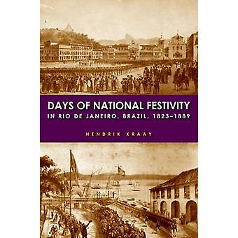 Päivän kansallinen juhlava Rio de Janeirossa - Brasilia - 1823-1889 mennessä