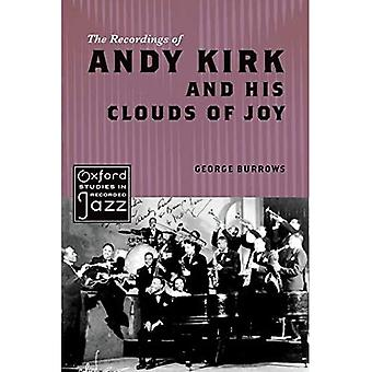 The Recordings of Andy Kirk and his Clouds of Joy (Oxford Studies in Recorded Jazz)