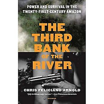 De Derde Oever van de Rivier: Macht en Overleving in de Eenentwintigste-eeuwse Amazone