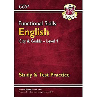 Novas habilidades funcionais inglês: cidade & guildas nível 1-estudo & prática de teste (para 2019 & Beyo