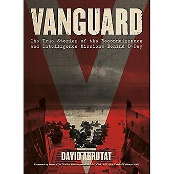 Vanguard: Las verdaderas historias de las misiones de reconocimiento e inteligencia detrás del Día D