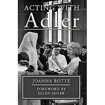 Acting with Adler