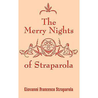 The Merry Nights of Straparola by Giovanni Francesco Straparola - 978