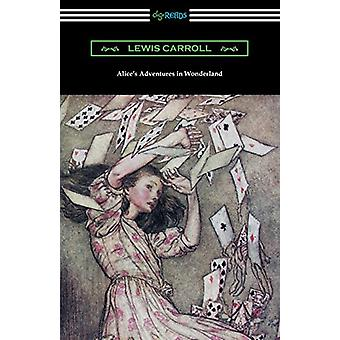 Alice's Adventures in Wonderland (Illustrated by Arthur Rackham) by L