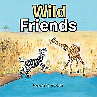 Wild Friends by Annette Swart - 9781482806274 Book