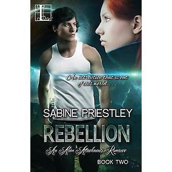 Rebellion by Sabine Priestley - 9781616505974 Book
