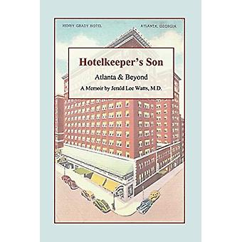 Hotelkeepers Son by Watts & Jerald & M.D.