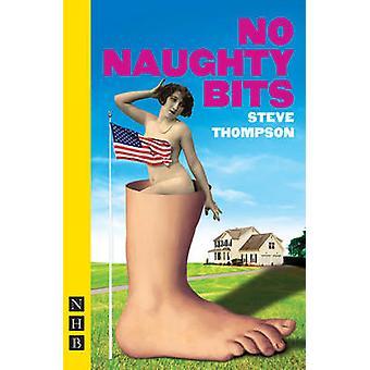 No Naughty Bits de Steve Thompson