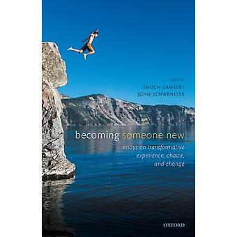 Becoming Someone New by Edited by Enoch Lambert & Edited by John Schwenkler