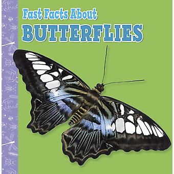 Fast Facts About Butterflies by Lisa J. Amstutz