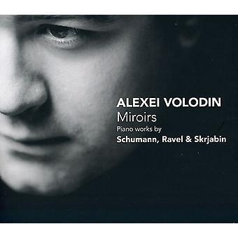 Alexei Volodin - Miroirs: Piano Works by Schumann, Ravel & Skryjabin [CD] USA import