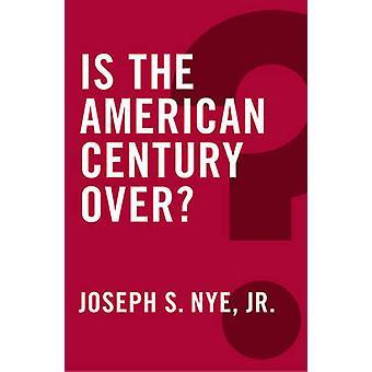 È il secolo americano sopra? di Joseph S. Nye - 9780745690070 libro