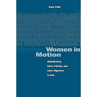 Vrouwen in beweging, - Globalization - staat beleid- en arbeid migratie