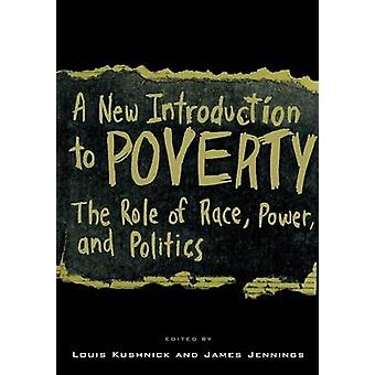 A New Introduction to Poverty - The Role of Race - Power and Politics