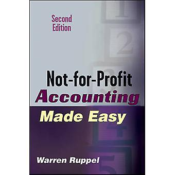 Not-for-Profit Accounting Made Easy (2nd Revised edition) by Warren R