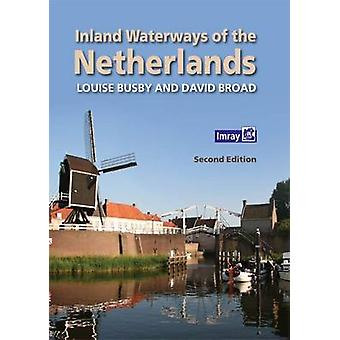 Inland Waterways of the Netherlands (2nd Revised edition) by Louise B