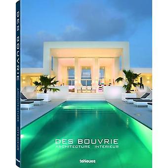 Des Bouvrie - Architecture Interieur by Jan des Bouvrie - Monique des