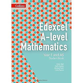 Edexcel A-level Mathematics Student Book Year 1 and AS (Collins Edexcel A-level Mathematics)